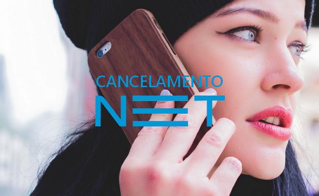 cancelamento net