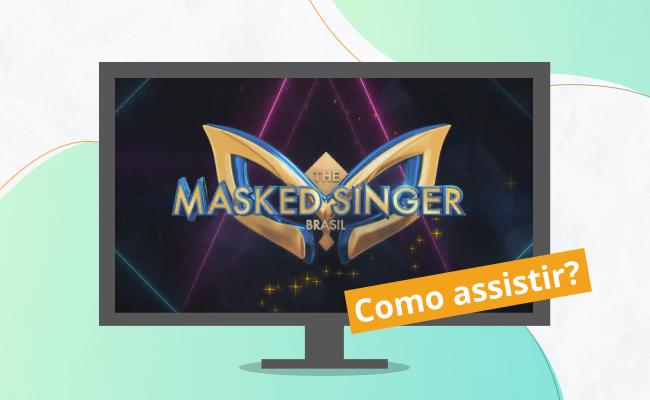 Como assistir The Masked Singer Brasil pela TV ao vivo e online